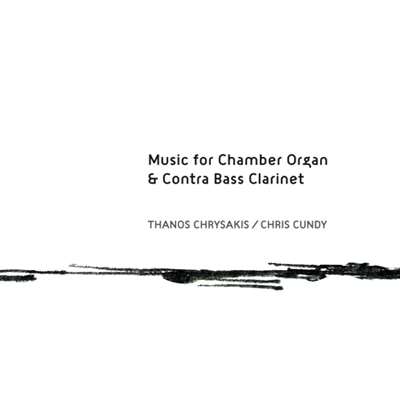 Music for Chamber Organ & Contra Bass Clarinet cd cover